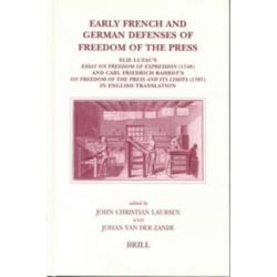 Early French and German Defenses of Freedom of the Press, Elie Luzac's Essay on Freedom of Expression (1749) and Carl Fr
