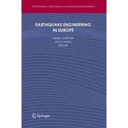 Earthquake Engineering in Europe, Geotechnical, Geological and Earthquake Engineering by Mihail Garevski, 9789048195435.