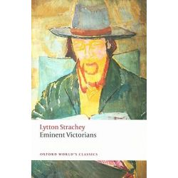 Eminent Victorians, World's Classics by Lytton Strachey, 9780199555017.