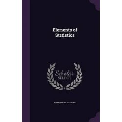 Elements of Statistics by Holly Claire Fryer, 9781341953552.