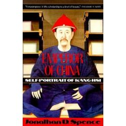 Emperor of China, Self-Portrait of K'Ang-Hsi by Emperor of China K ang-hsi, 9780679720744.