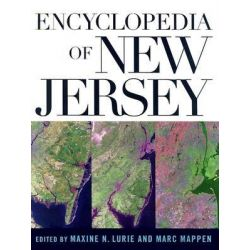 Encyclopedia of New Jersey, Encyclopedia of New Jersey by Marc Mappen, 9780813533254.