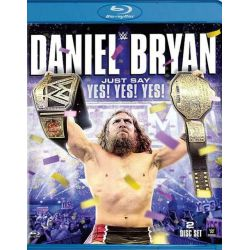 WWE: Daniel Bryan - Just Say Yes Yes Yes (Blu-ray  2015)