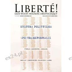XVIII nr Liberté! Kultura Polityczna (PO)Transformacji Czasopisma
