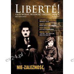 IX nr Liberté! - Nie zależność