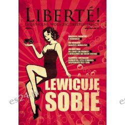 VI nr Liberté! - Lewicuję sobie Czasopisma