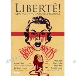 III nr Liberté! - Kryzys Czasopisma