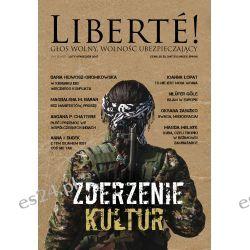 """Liberte! nr XXV """"Zderzenie kultur"""" Czasopisma"""