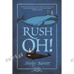 Rush Oh! by Shirley Barrett, 9781743535943.