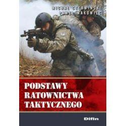 Podstawy ratownictwa taktycznego Michał Czerwiński