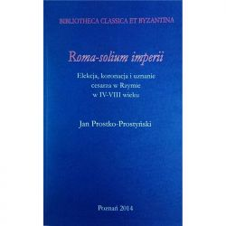 Roma-solium imperii Elekcja koronacja i uznanie ce