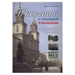 Warszawa w starej fotografii. II Rzeczpospolita.