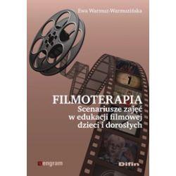 Filmoterapia scenariusze zajęć w edukacji filmowej