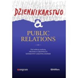 Dziennikarstwo a public relations Michał Gajlewicz