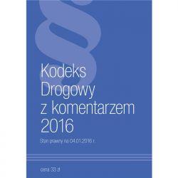 Kodeks Drogowy z komentarzem 2016.
