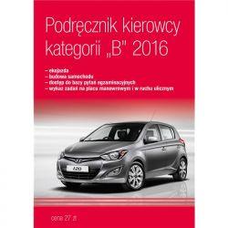 Podręcznik kierowcy kategorii B 2016