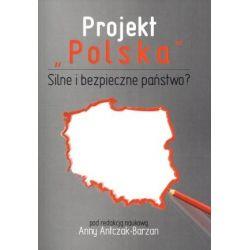 Projekt Polska Silne i bezpieczne państwo