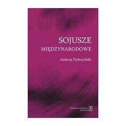 SOJUSZE MIĘDZYNARODOWE Andrzej Dybczyński 2014 r