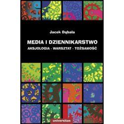 Media i dziennikarstwo Aksjologia - warsztat - toż
