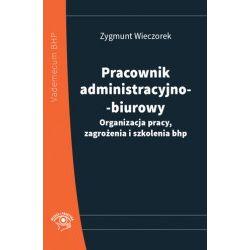 Pracownik administracyjno-biurowy. Organizacja pra