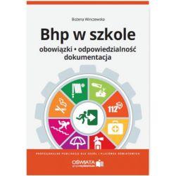 BHP w szkole. Obowiązki, dokumentacja /z CD/