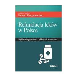 Refundacja leków w Polsce. Hubert Kaczmarczyk