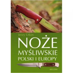 Noże myśliwskie Polski i Europy. Jerzy Utkin.