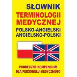 Słownik terminologii medycznej polsko-angielski