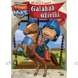 Rycerz Mike. Galahad wielki (DVD)