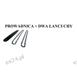 prowadnica 45 cm + dwa łańcuchy Nożyce i sekatory