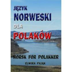 Język norweski dla Polaków. Norsk For Polakker - Pająk Elwira