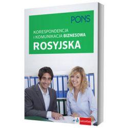 Pons. Korespondencja i komunikacja biznesowa rosyjska - Opracowanie zbiorowe