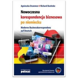 Nowoczesna korespondencja biznesowa po niemiecku - Drummer Agnieszka