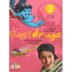 Superdrago 2. Podręcznik. Język hiszpański - Caparros C.