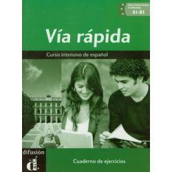Via rapida. Cuaderno de ejercicios + CD - Ainciburu Maria Cecilia