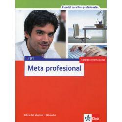 Meta profesional. Nivel B1. Libro Del Alumno + CD - Opracowanie zbiorowe