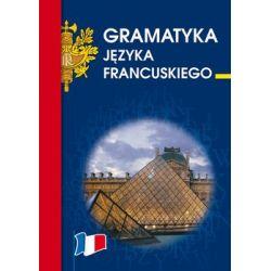Gramatyka języka francuskiego - Wieczorkowska Anna
