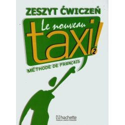 Le Nouveau Taxi 2. Zeszyt ćwiczeń - Hutchings Laure