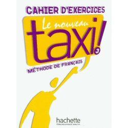 Le Nouveau Taxi 3 Zeszyt Ćwiczeń - Menand Robert
