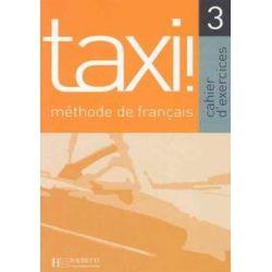 Taxi 3 Methode de Francais - Johnson Anne-Marie