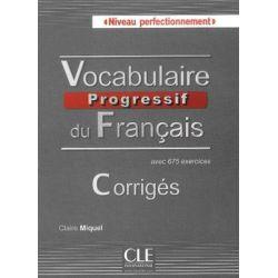Vocabulaire Progressif du Français. Niveau Perfectionnement. Corriges. Język francuski. Klucz odpowiedzi. Poziom C1-C2 - Miquel Claire