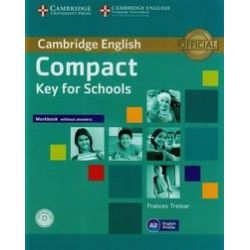 Compact Key for Schools. Workbook without answers. Poziom A2 + CD - Treloar Frances