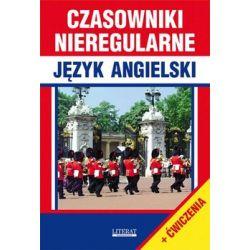 Język angielski. Czasowniki nieregularne + ćwiczenia - Nojszewska Justyna
