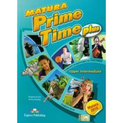 Matura Prime Time Plus. Upper Intermediate. Student's Book - Evans Virginia