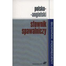 Polsko-angielski słownik spawalniczy - Opracowanie zbiorowe