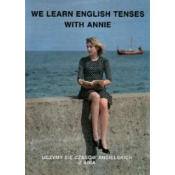 We learn English Tenses with Annie - Kienzler Iwona