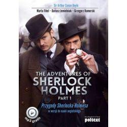 The Adventures of Sherlock Holmes. Part 1. Przygody Sherlocka Holmesa w wersji do nauki angielskiego - Fihel Marta Książki do nauki języka obcego