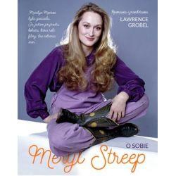 Meryl Streep. O sobie - Grobel Lawrence Pozostałe