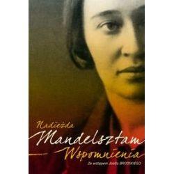 Wspomnienia - Mandelsztam Nadieżda Literatura piękna, popularna i faktu