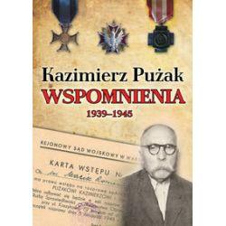 Wspomnienia 1939-1945 - Pużak Kazimierz Literatura piękna, popularna i faktu
